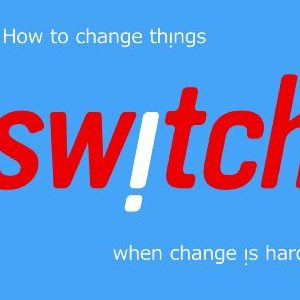 Dan and Chip heath – Switch