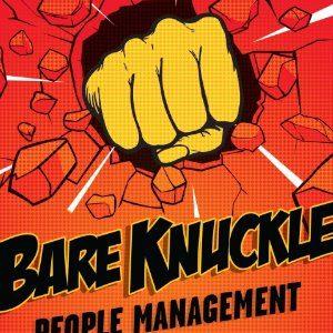 Sean O'Neil and John Kulisek – Bare nuckle people management