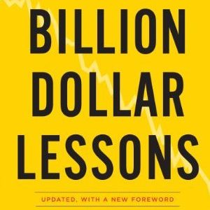 Paul Carroll and Chunka Mui – Billion dollar lessons