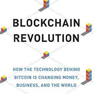 Don Tapscott et. al. – Blockchain revolution