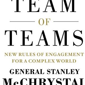 Stanley McChrystal – Team of teams
