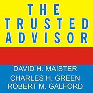 David Maister – The trusted advisor