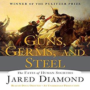 Jared Diamond – Guns, Germs, and Steel