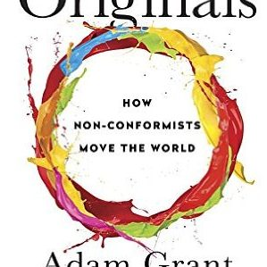 Adam Grant – Originals