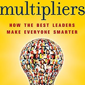 Liz Wiseman – Multipliers