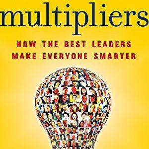 Liz Wiseman – Multipliers