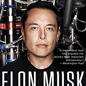 Ashlee Vance – Elon Musk