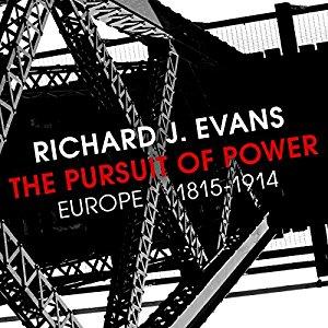 Richard Evans – The pursuit of power