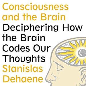 Stanislas Deheane – Consciousness and the brain