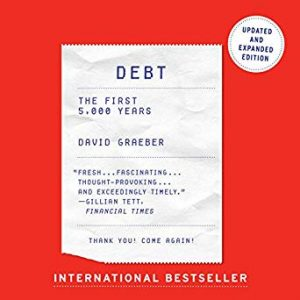 Debt has its origin in inequality, suppression, and war