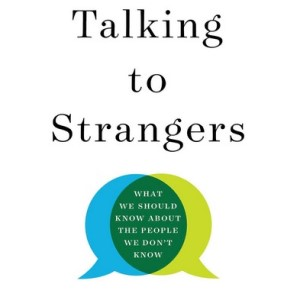 Truly understanding strangers is difficult, but failing to do so may cause grave harm to individuals as well as society as a whole